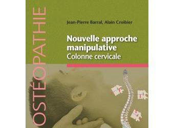 Nouvelle approche manipulative Colonne cervicale