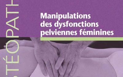Manipulations des dysfonctions  pelviennes féminines