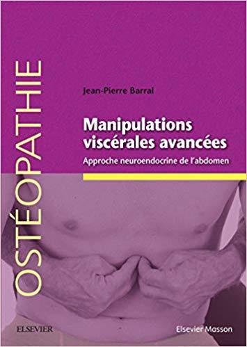 Manipulations viscérales avancées : Approche neuroendocrine de l'abdomen